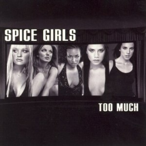 """3. Too Much (1997) - The Spice Girls were never going to be Grammy winners, but if they were going to submit something, this would be it. """"Too Much"""" is their most mature offering, with an old-school bop and some pretty interesting lyrical content. It suggested that the girls could be about more than just """"girl power""""."""